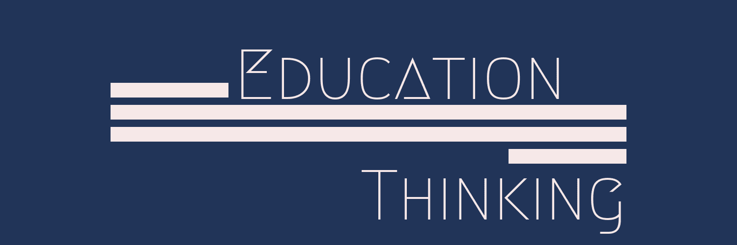 Education Thinking